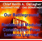 Hazards and Lessons Learned from Fighting Fires in Modular Construction Homes