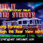 Taking it to the Streets: Looking Forward Through the Rear View Mirror