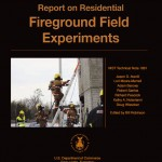 NIST Report on Residential Fireground Field Experiments ISSUED